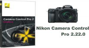 Nikon Camera Control Pro 2.31.0 Crack & Product Key Download [2020]
